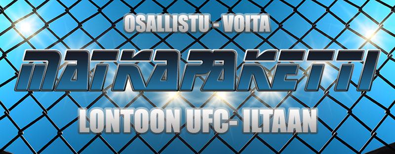 Osallistu arvontaan ja voita UFC-matka Lontooseen!